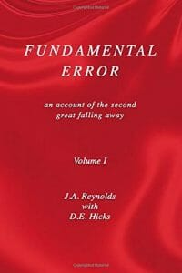 Fundamental Error: an account of the second great falling away