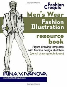 Men's wear fashion illustration resource book: Figure drawing templates with fashion design sketches (pencil drawing techniques) (Fashion Croquis Books)