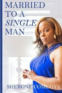 Married to a Single Man